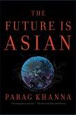 The Future Is Asian (eBook, ePUB)