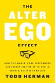 The Alter Ego Effect (eBook, ePUB)