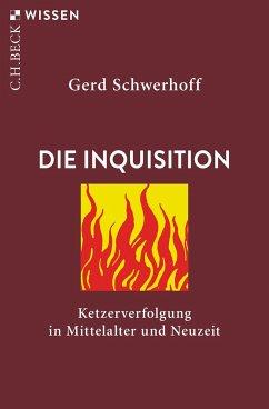 Die Inquisition - Schwerhoff, Gerd