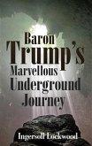 Baron Trump's Marvellous Underground Journey (eBook, ePUB)