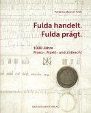 Fulda handelt. Fulda prägt
