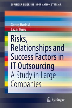 Risks, Relationships and Success Factors in IT Outsourcing (eBook, PDF) - Hodosi, Georg; Rusu, Lazar