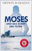 Moses und das Schiff der Toten / Stefan Moses Bd.1 (eBook, ePUB)