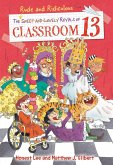 The Rude and Ridiculous Royals of Classroom 13 (eBook, ePUB)