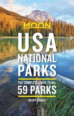 Moon USA National Parks (eBook, ePUB) - Lomax, Becky