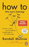 HOW TO - Wie man's hinkriegt (eBook, ePUB)