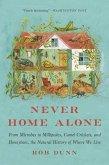 Never Home Alone (eBook, ePUB)