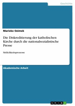 Die Diskreditierung der katholischen Kirche durch die nationalsozialistische Presse (eBook, PDF)