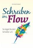 Schreiben im Flow (eBook, PDF)