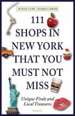 111 Shops in New York That You Must Not Miss (Mängelexemplar)
