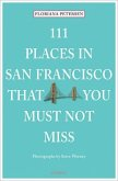 111 Places in San Francisco that you must not miss (Mängelexemplar)