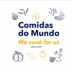 Comidas Do Mundo - We Cook For Us (eBook, ePUB)