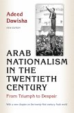 Arab Nationalism in the Twentieth Century (eBook, PDF)