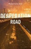 Desperation Road (eBook) (eBook, ePUB)