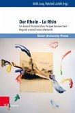 Der Rhein - Le Rhin (eBook, PDF)