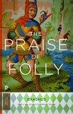 Praise of Folly (eBook, PDF)