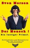 Der Mensch - ein lustiger Primat (eBook, ePUB)
