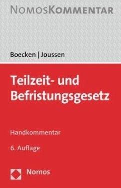 Teilzeit- und Befristungsgesetz - Boecken, Winfried;Joussen, Jacob