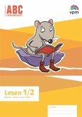 ABC-Lernlandschaft 1/2. Arbeitsheft Lesen Klasse 1/2