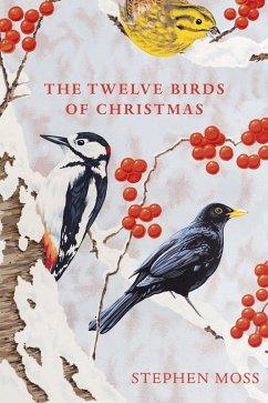 The Twelve Birds of Christmas (eBook, ePUB) - Moss, Stephen