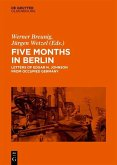 Five Months in Berlin