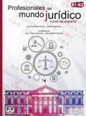 Profesionales del mundo jurídico B1-B2. Libro del alumno + audios online + versión digital