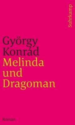 Melinda und Dragoman - Konrád, György
