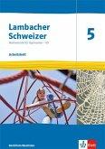 Lambacher Schweizer Mathematik 5 - G9. Arbeitsheft plus Lösungsheft Klasse 5. Ausgabe Nordrhein-Westfalen
