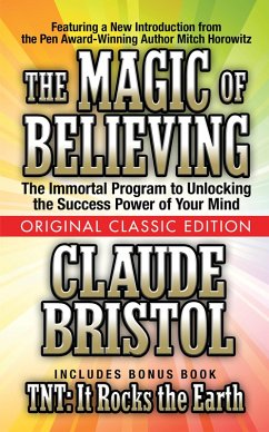 The Magic of Believing (Original Classic Edition) (eBook, ePUB) - Bristol, Claude; Horowitz, Mitch