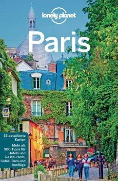 Lonely Planet Reiseführer Paris (eBook, ePUB) - Williams, Nicola; Le Nevez, Catherine; Pitts, Christopher