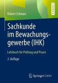 Sachkunde im Bewachungsgewerbe (IHK) (eBook, PDF)