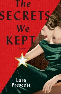 The Secrets We Kept - Prescott, Lara
