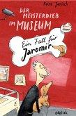 Der Meisterdieb im Museum (eBook, ePUB)