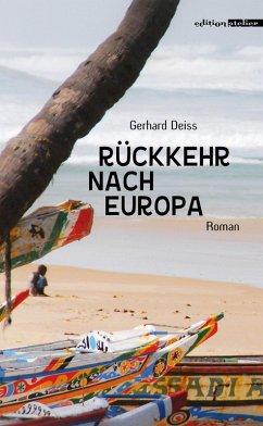 Rückkehr nach Europa (eBook, ePUB) - Deiss, Gerhard
