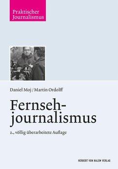 Fernsehjournalismus (eBook, PDF) - Ordolff, Martin; Moj, Daniel