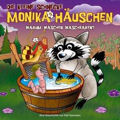 Warum waschen Waschbären?, 1 Audio-CD / Die kleine Schnecke, Monika Häuschen, Audio-CDs .53 - Naumann, Kati