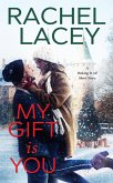 My Gift Is You (eBook, ePUB)