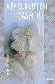 Apfelblüten und Jasmin (eBook, ePUB)