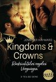 Kingdoms & Crowns - Rücksichtslos royales Vergnügen (3-teilige Serie) (eBook, ePUB)