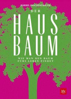 Der Hausbaum (Mängelexemplar) - Faschingbauer, Bärbel