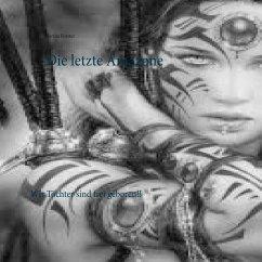 Die letzte Amazone (eBook, ePUB) - Forster, Sarina
