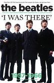 The Beatles - I Was There (eBook, ePUB)