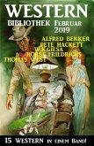 Wildwest Bibliothek Februar 2019 - 15 Western in einem Band (eBook, ePUB)