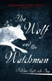 The Wolf and the Watchman (eBook, ePUB)
