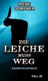 DIE LEICHE MUSS WEG (eBook, ePUB)