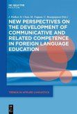 New Perspectives on the Development of Communicative and Related Competence in Foreign Language Education (eBook, ePUB)