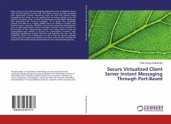 Secure Virtualized Client Server Instant Messaging Through Port-Based