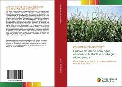 Cultivo de milho com água residuária tratada e adubação nitrogenada