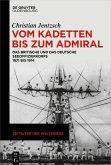 Vom Kadetten bis zum Admiral (eBook, PDF)