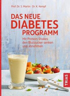 Das neue Diabetes-Programm - Martin, Stephan;Kempf, Kerstin